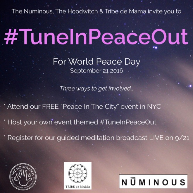 #TuneInPeaceOut The Numinous The Hoodwitch Peace day September 21 2016