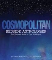 Cosmopolitan Bedside astrologer Aurora Tower The Numinous Age of Aquarius