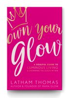 own your glow Latham Thomas wombifestation The Numinous Ruby Warrington