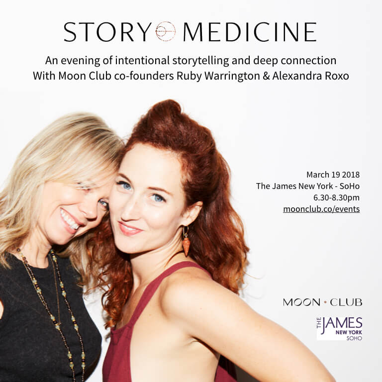 Story Medicine March 19 NYC Ruby Warrington Alexandra Roxo Moon Club The Numinous